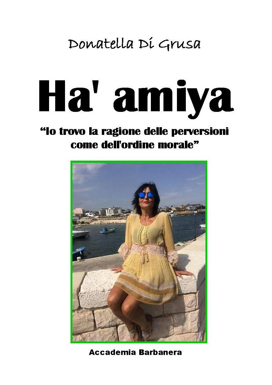 HA' AMIYA