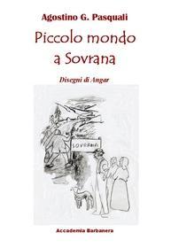 PICCOLO MONDO A SOVRANA