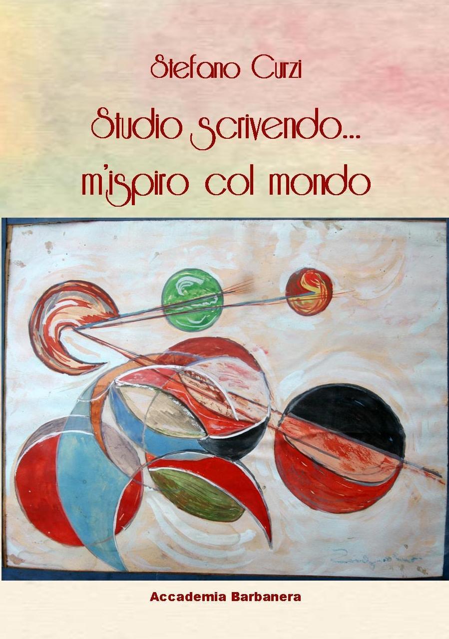 STUDIO SCRIVENDO... M'ISPIRO COL MONDO